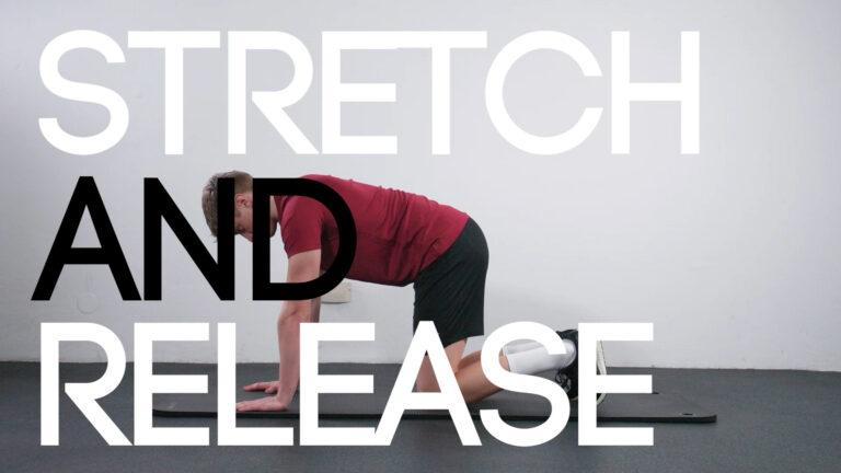 Stretch & Release