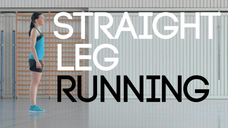 Straight Leg Running